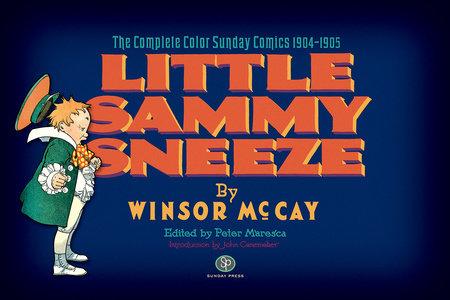 Little Sammy Sneeze by Winsor McCay