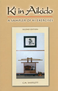 Ki in Aikido, Second Edition