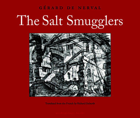 The Salt Smugglers by Gerard de Nerval