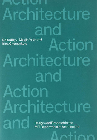 Architecture and Action by