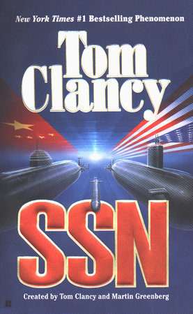 Tom Clancy SSN by Tom Clancy and Martin Greenberg