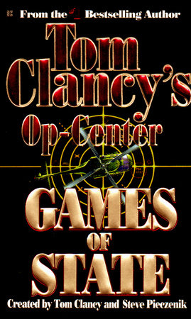 Games of State by Tom Clancy, Steve Pieczenik and Jeff Rovin