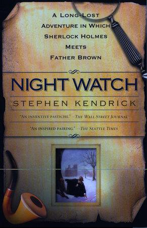 Night Watch by Stephen Kendrick