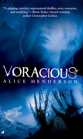 Voracious by Alice Henderson