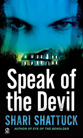 Speak of the Devil by Shari Shattuck