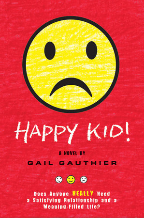 Happy Kid! by Gail Gauthier