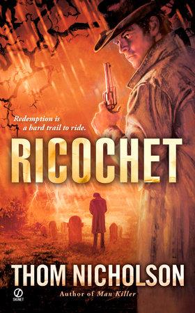 Ricochet by Thom Nicholson