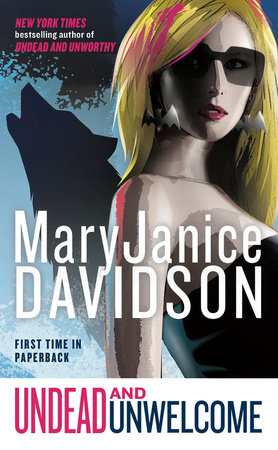 Undead and Unwelcome by MaryJanice Davidson