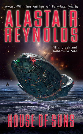 House of Suns by Alastair Reynolds