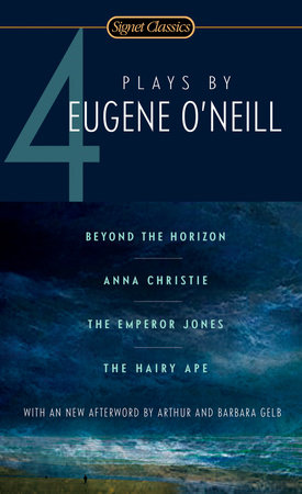 Four Plays By Eugene O'Neill by Eugene O'Neill