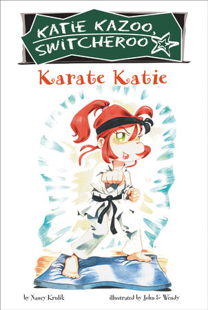 Karate Katie #18 by Nancy Krulik