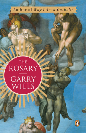 The Rosary by Garry Wills