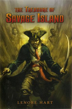 The Treasure of Savage Island by Lenore Hart