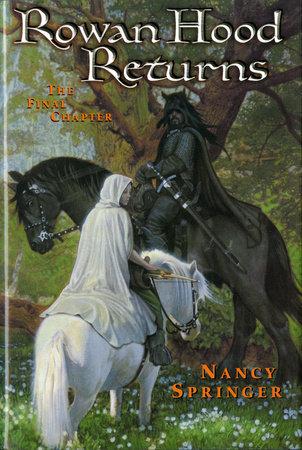 Rowan Hood Returns by Nancy Springer