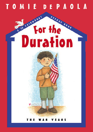 For the Duration by Tomie dePaola