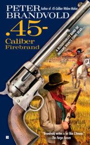 .45-Caliber Firebrand