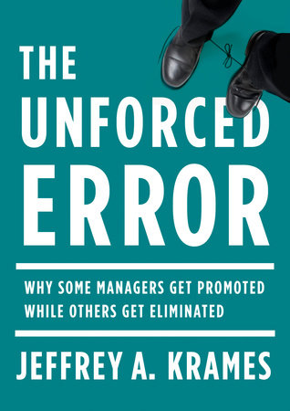 The Unforced Error by Jeffrey A. Krames