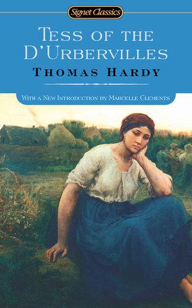 Tess of the D'Urbervilles by Thomas Hardy: 9780451530271 |  PenguinRandomHouse.com: Books