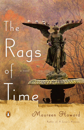 The Rags of Time by Maureen Howard