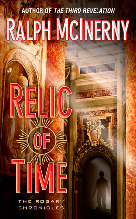 Relic of Time by Ralph McInerny