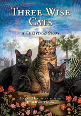 Three Wise Cats by Harold Konstantelos and Terri Jenkins-Brady