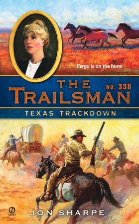 The Trailsman #338 by Jon Sharpe