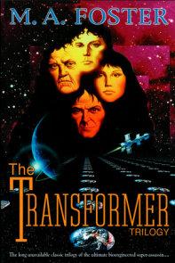 The Transformer Trilogy