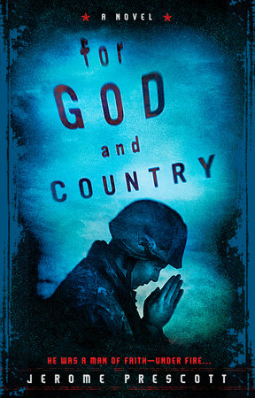 For God and Country by Jerome Prescott