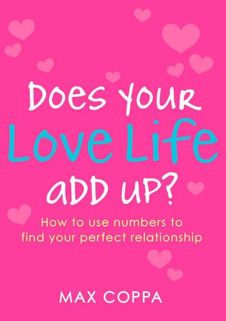 Does Your Love Life Add Up? by Max Coppa