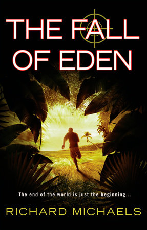 The Fall of Eden by Richard Michaels