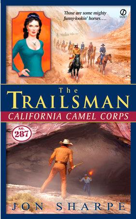 The Trailsman #287 by Jon Sharpe