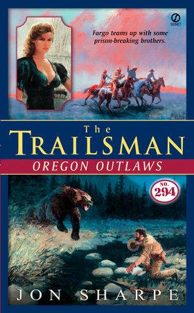 The Trailsman #294 by Jon Sharpe