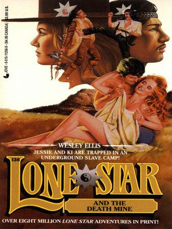 Lone Star 136/death by Ellis Wesley