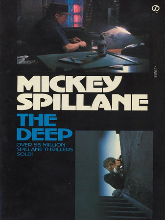The Deep by Mickey Spillane
