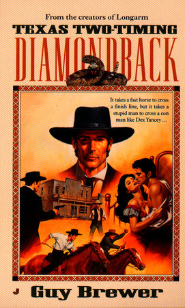 Diamondback 02: Texas Two-Timing by Guy Brewer