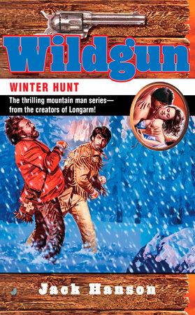 Wildgun: Winter Hunt by Jack Hanson