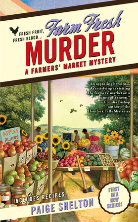 Farm Fresh Murder by Paige Shelton
