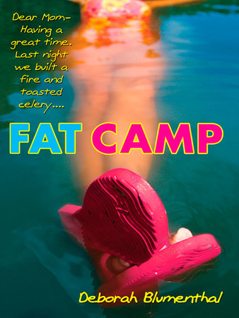 Fat Camp by Deborah Blumenthal