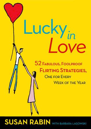 Lucky in Love by Susan Rabin and Barbara Lagowski