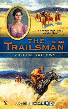 The Trailsman #344 by Jon Sharpe