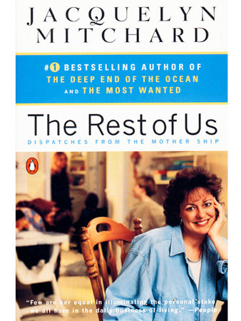 The Rest of Us by Jacquelyn Mitchard