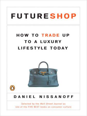 FutureShop by Daniel Nissanoff