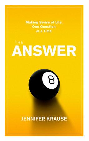 The Answer by Jennifer Krause