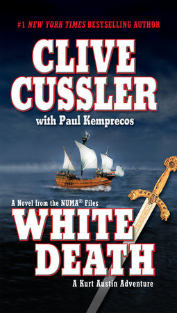 White Death by Clive Cussler and Paul Kemprecos