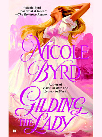 Gilding the Lady by Nicole Byrd