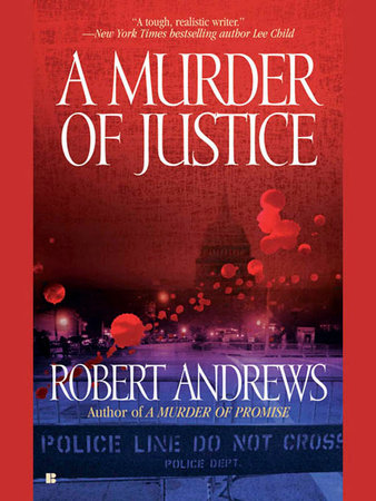 A Murder of Justice by Robert Andrews