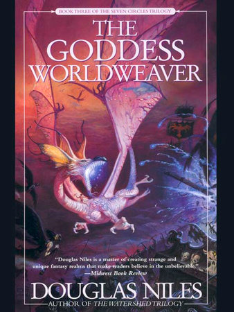 The Goddess Worldweaver by Douglas Niles