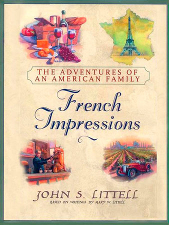 French Impressions: by John S. Littell
