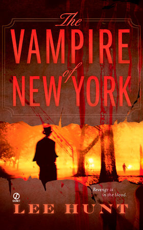 The Vampire of New York by Lee Hunt