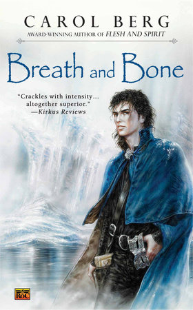 Breath and Bone by Carol Berg